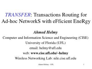 TRANSFER : Transactions Routing for Ad-hoc NetworkS with eFficient EneRgy