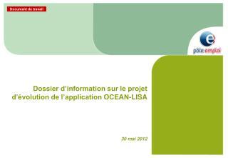 Dossier d'information sur le projet  d'évolution de l'application OCEAN-LISA