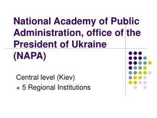 National Academy of Public Administration, office of the President of Ukraine  (NAPA)