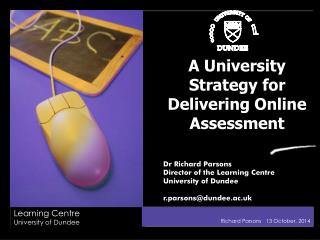 A University Strategy for Delivering Online Assessment