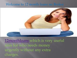 12 month loans no brokers