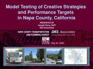Model Testing of Creative Strategies  and Performance Targets  in Napa County, California