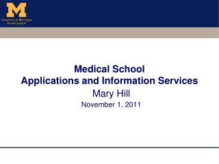 Medical School  Applications and Information Services