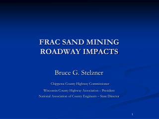 FRAC SAND MINING ROADWAY IMPACTS