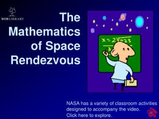 The Mathematics  of Space  Rendezvous