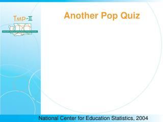 Another Pop Quiz