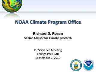 NOAA Climate Program Office Richard D. Rosen Senior Advisor for Climate Research