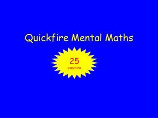 Quickfire Mental Maths