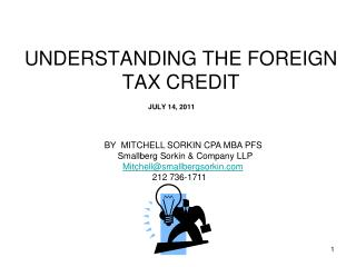 UNDERSTANDING THE FOREIGN TAX CREDIT