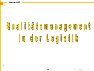 Qualit�tsmanagement in der Logistik