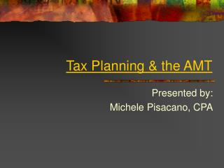 Tax Planning & the AMT