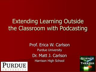 Extending Learning Outside the Classroom with Podcasting