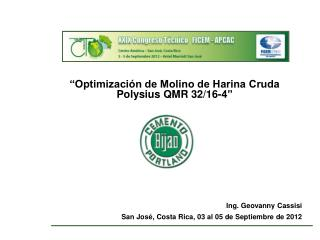 """Optimización de Molino de Harina Cruda Polysius QMR 32/16-4"" Ing. Geovanny Cassisi"