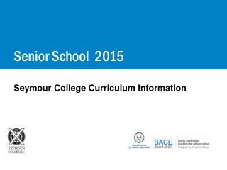 Seymour College Curriculum  Information