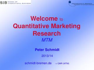 Welcome  to  Quantitative Marketing Research MTM