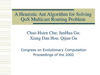 A Heuristic Ant Algorithm for Solving QoS Multicast Routing Problem