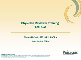 Physician Reviewer Training: EMTALA