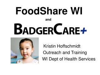 FoodShare WI and                        Kristin Hoffschmidt