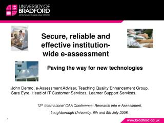 Secure, reliable and effective institution-wide e-assessment