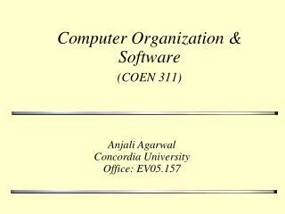 Computer Organization & Software (COEN 311)