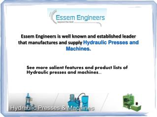Leading Hydraulic Presses and Machines Manufacturer in India