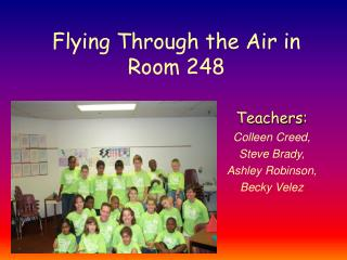 Flying Through the Air in  Room 248
