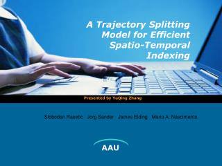 A Trajectory Splitting Model for Efficient Spatio-Temporal Indexing