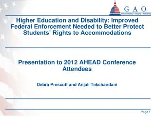 Presentation to 2012 AHEAD Conference Attendees Debra Prescott and Anjali Tekchandani