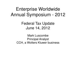 Enterprise Worldwide Annual Symposium - 2012