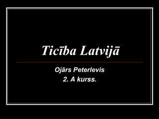 Ticība Latvijā
