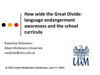 How wide the Great Divide: language endangerment awareness and the school curricula