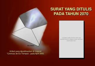 SURAT YANG DITULIS PADA TAHUN 2070