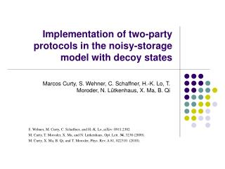 Implementation of two-party protocols in the noisy-storage model with decoy states