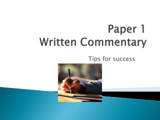 Paper 1    Written Commentary