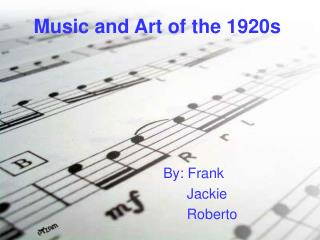 Music and Art of the 1920s