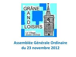 Assemblée Générale Ordinaire du 23 novembre 2012