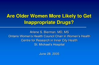 Are Older Women More Likely to Get Inappropriate Drugs?