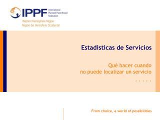 Estadísticas de Servicios