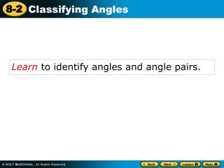 Learn  to identify angles and angle pairs.