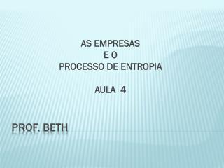 Prof.  beth