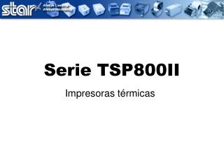 Serie TSP800II