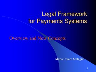 Legal Framework  for Payments Systems
