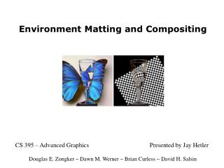 Environment Matting and Compositing