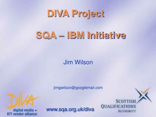 DIVA Project      SQA – IBM Initiative