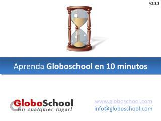 Aprenda  Globoschool en 10 minutos