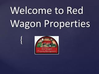 Red Wagon Properties� A Certified Property Management Compan