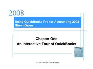 Using QuickBooks Pro for Accounting 2008 Glenn Owen