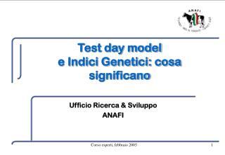 Test day model  e Indici Genetici: cosa significano