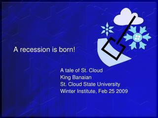A recession is born!