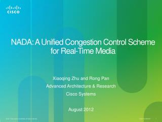 NADA: A Unified Congestion Control Scheme  for Real-Time Media